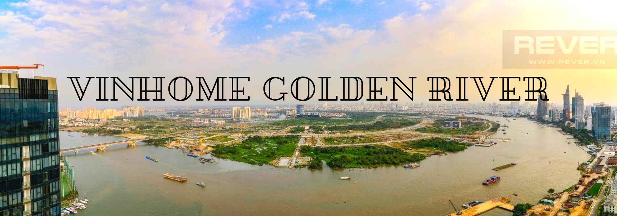 Vinhome Golden River – căn hộ 4 phòng ngủ – view sông và CBD